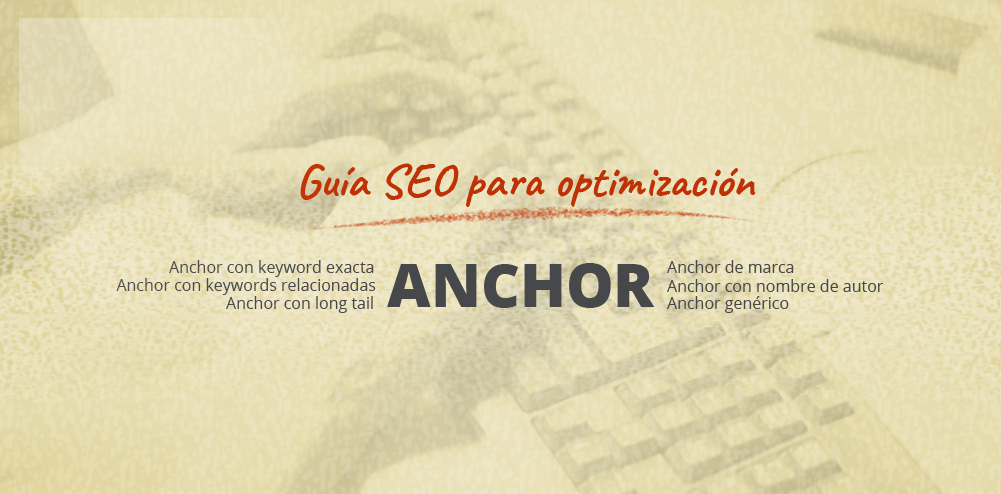 Guía SEO de optimización de tu ANCHOR