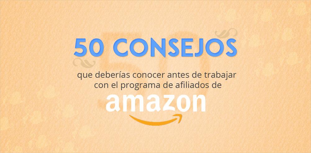 50 Consejos para ganar dinero con Amazon