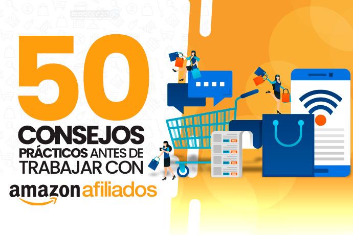 2ec63bac64db16 50 consejos imprescindibles para afiliados de Amazon | B30